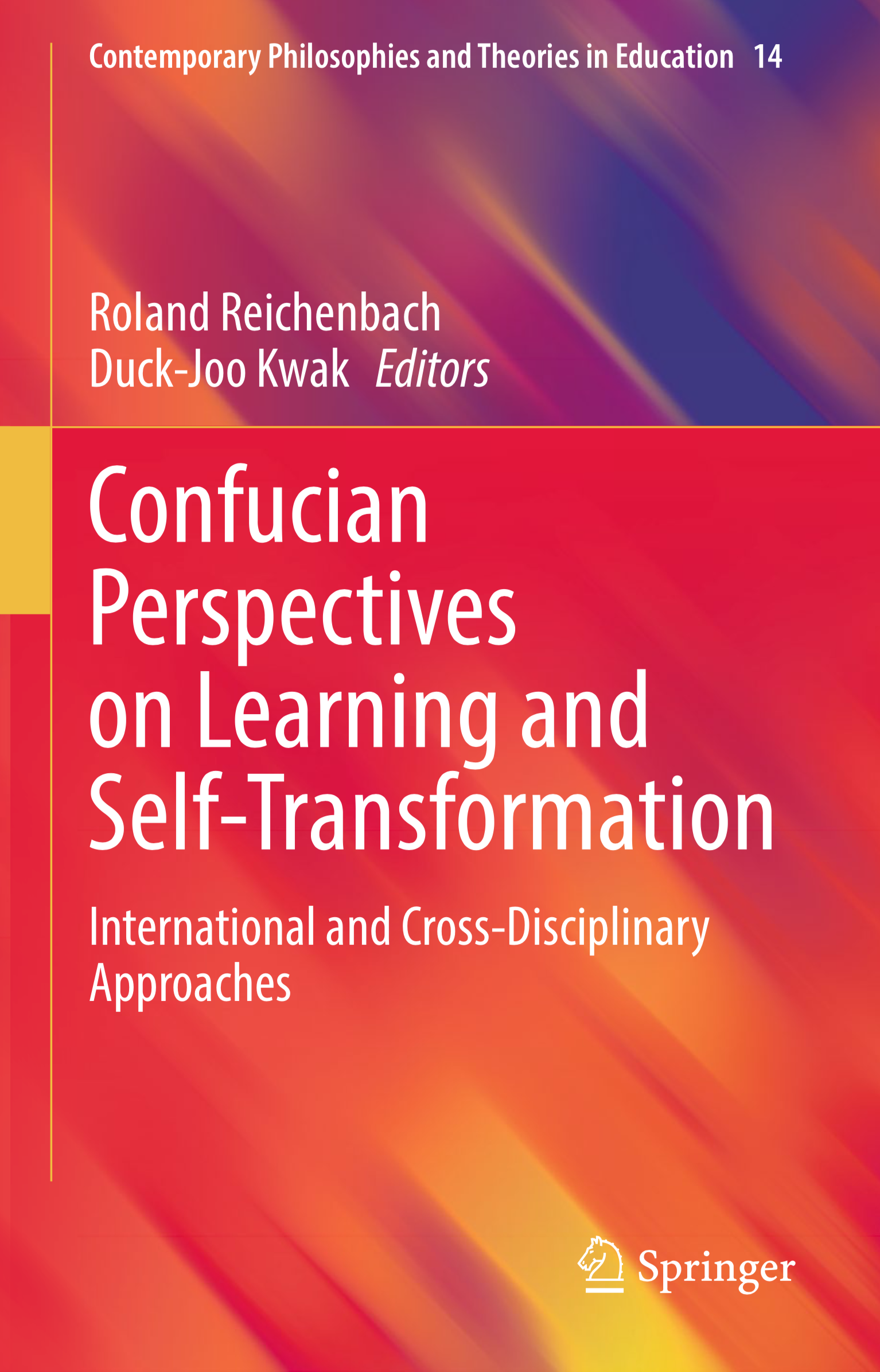 Confucian Perspectives on Learning and Self-Transformation